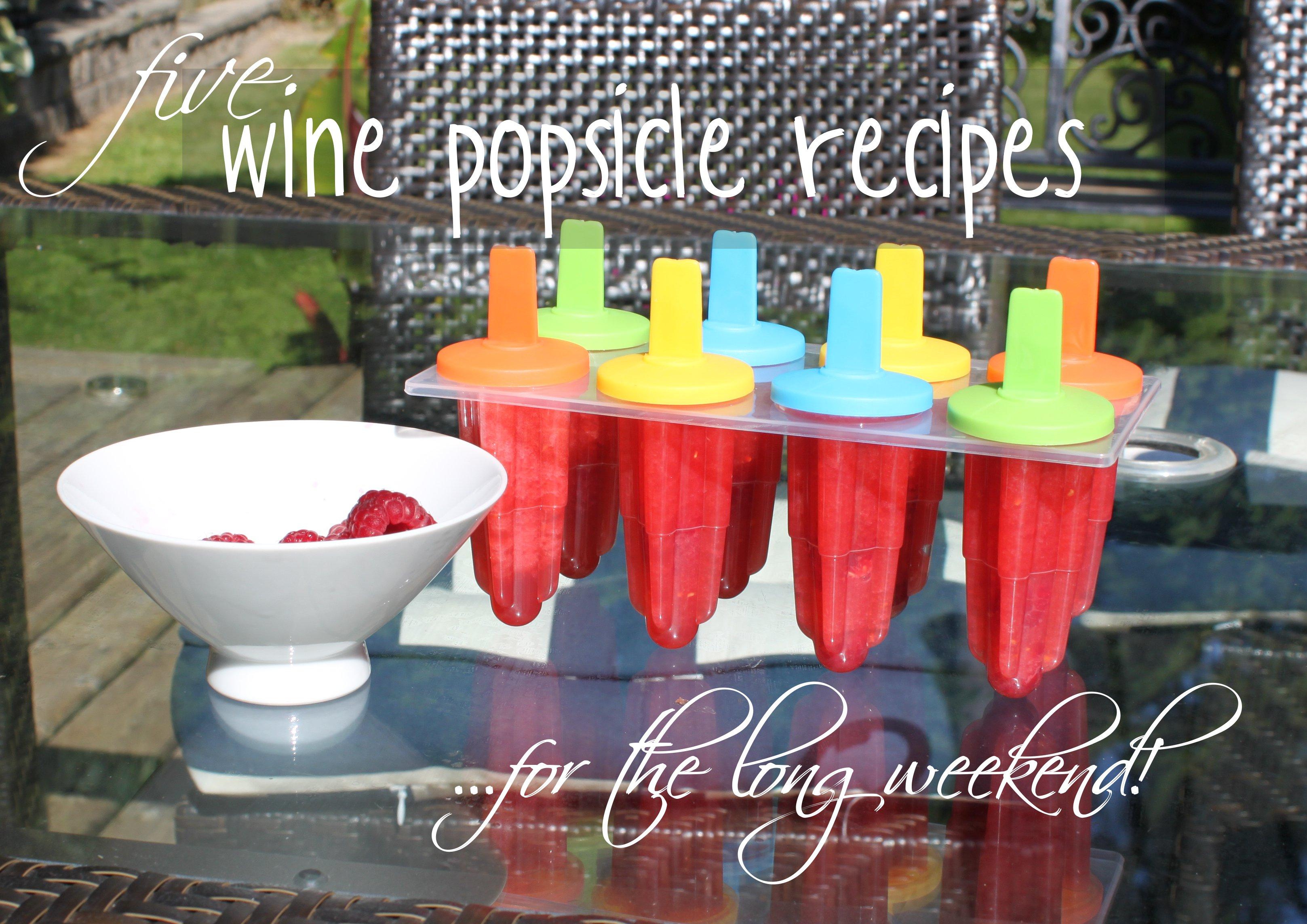 Saturday Sangria: Roundup of Wine Popsicles | Wine Kitz Pickering